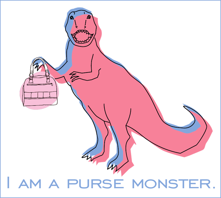 I am crazy for purses!